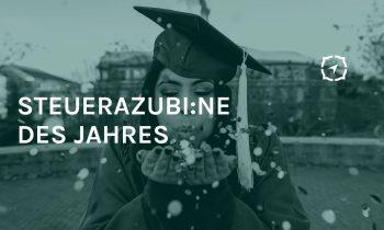 """Wir verleihen erstmals den """"Steuerazubi/ne des Jahres- Award"""""""